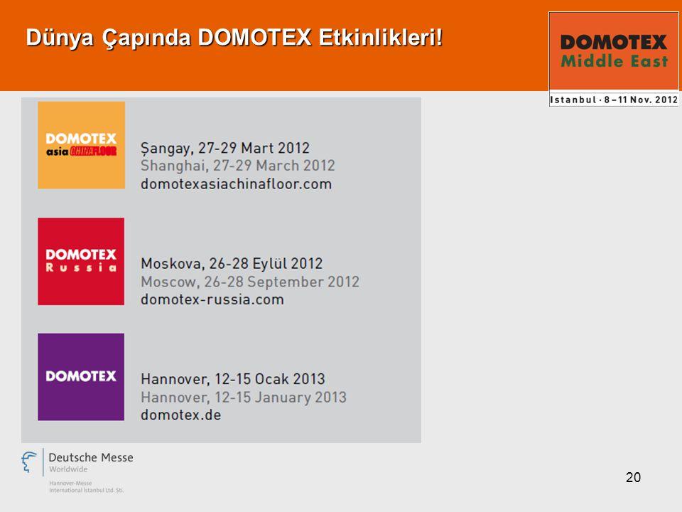 20 Dünya Çapında DOMOTEX Etkinlikleri!