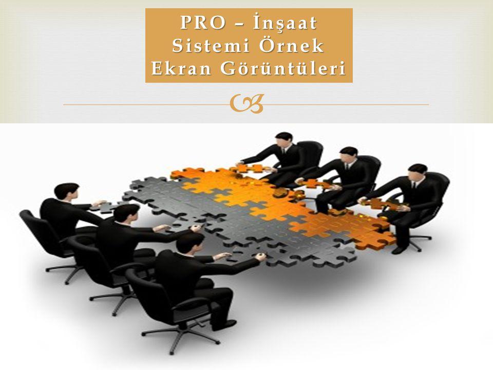  PRO – İnşaat Sistemi Örnek Ekran Görüntüleri