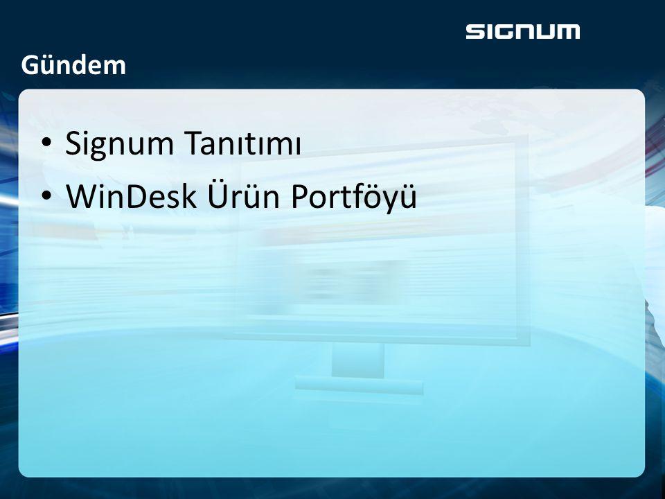 Signum Tanıtımı • 1994 : Creative • 2005: Bilişim • 2007 : Oracle • 2009: WinDesk • 2013 : Integra • Oracle Gold Partner • Oracle WebCenter Specialist • Oracle BI Specialist