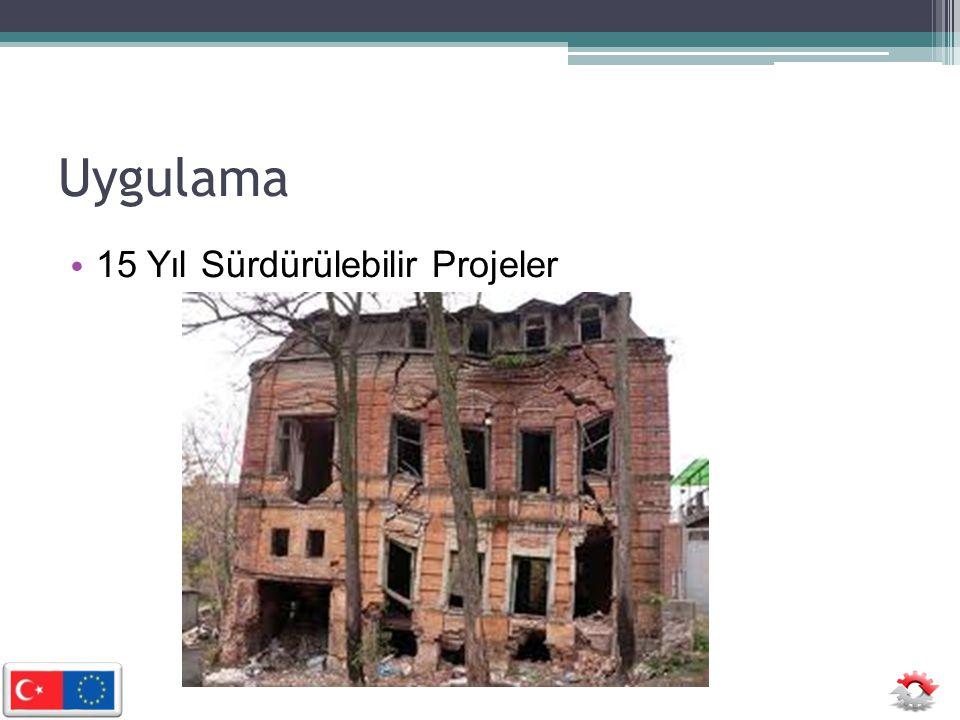 Uygulama • 15 Yıl Sürdürülebilir Projeler