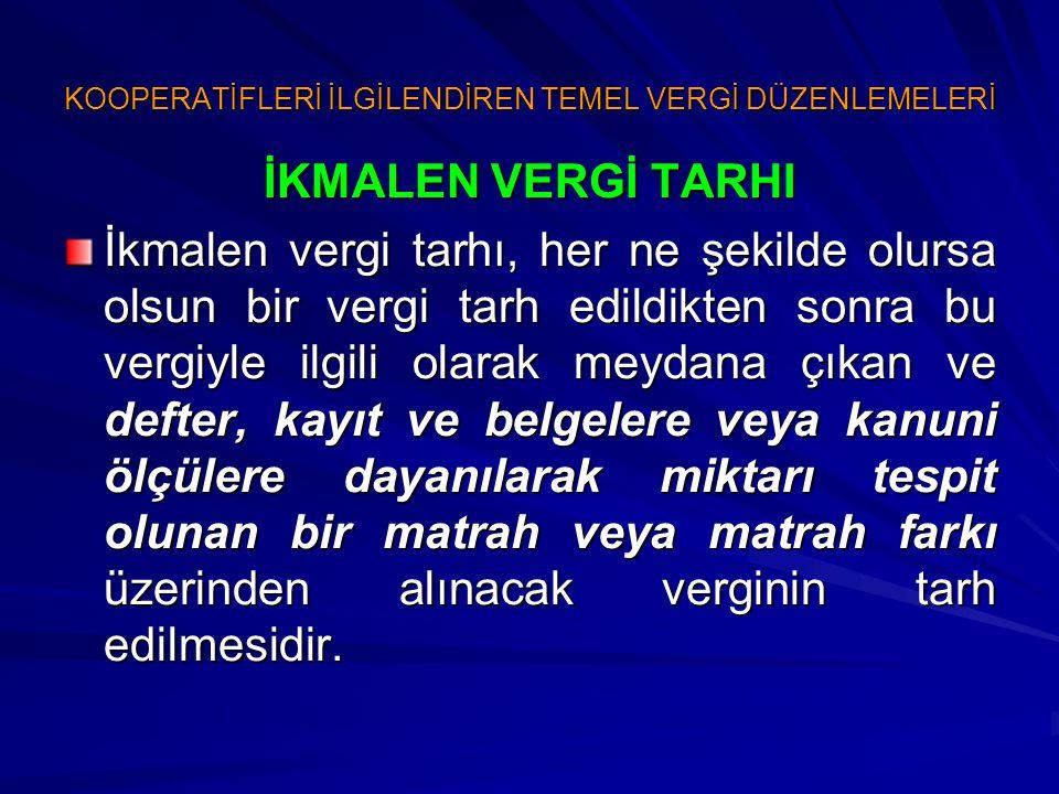 KOOPERATİFLERİN KATMA DEĞER VERGİSİ KARŞISINDAKİ DURUMU M.