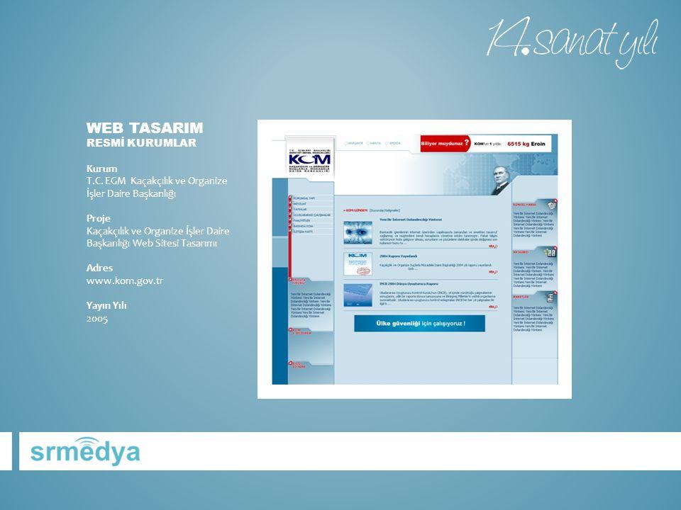 WEB TASARIM RESMİ KURUMLAR Kurum T.C.
