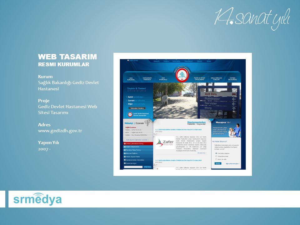 WEB TASARIM RESMI KURUMLAR Kurum Sağlık Bakanlığı Gediz Devlet Hastanesi Proje Gediz Devlet Hastanesi Web Sitesi Tasarımı Adres www.gedizdh.gov.tr Yap