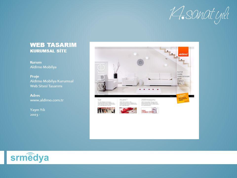 WEB TASARIM KURUMSAL SİTE Kurum Aldimo Mobilya Proje Aldimo Mobilya Kurumsal Web Sitesi Tasarımı Adres www.aldimo.com.tr Yayın Yılı 2003 -