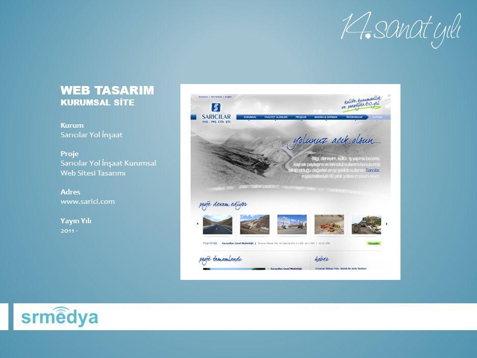 WEB TASARIM KURUMSAL SİTE Kurum Sarıcılar Yol İnşaat Proje Sarıcılar Yol İnşaat Kurumsal Web Sitesi Tasarımı Adres www.sarici.com Yayın Yılı 2011 -