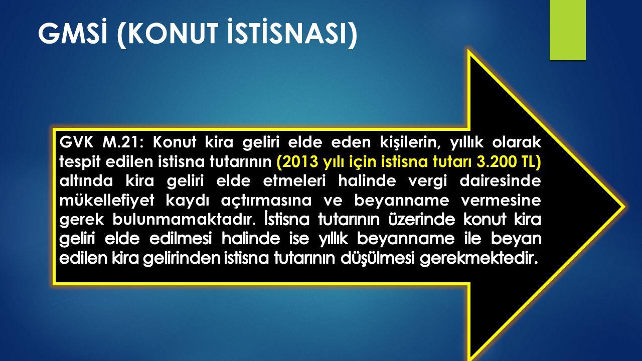 GMSİ (KONUT İSTİSNASI)