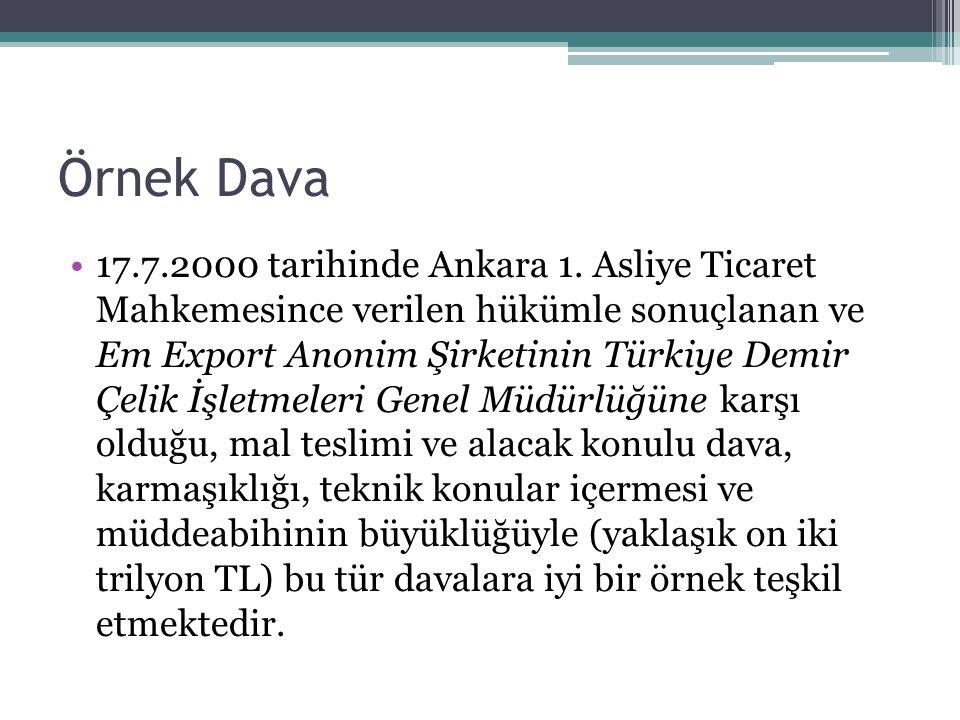 Örnek Dava •17.7.2000 tarihinde Ankara 1.