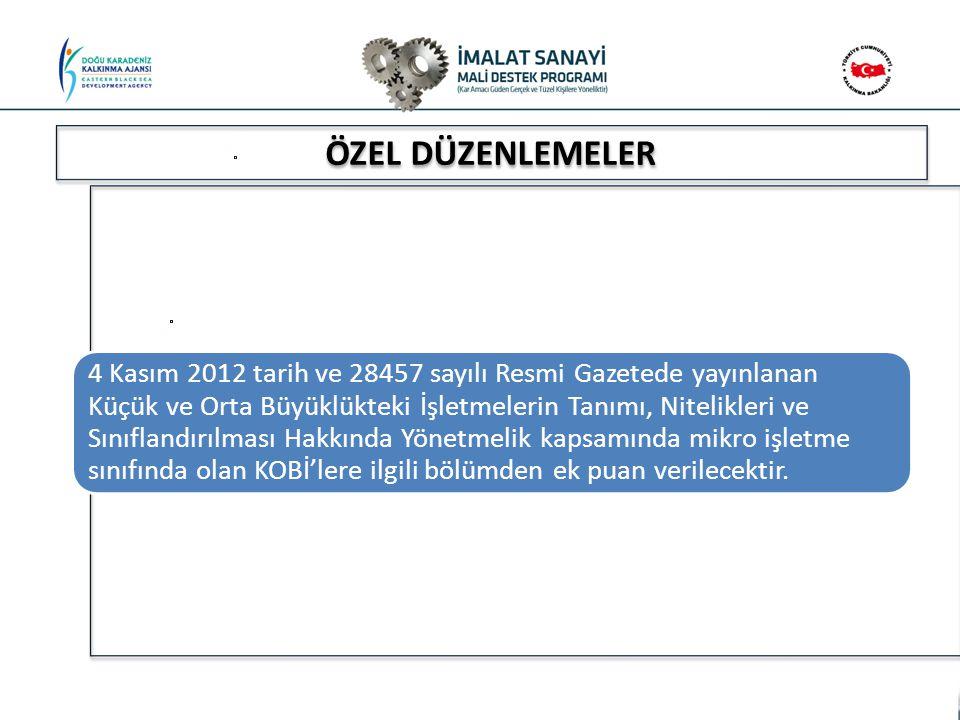 - - ÖZEL DÜZENLEMELER 4 Kasım 2012 tarih ve 28457 sayılı Resmi Gazetede yayınlanan Küçük ve Orta Büyüklükteki İşletmelerin Tanımı, Nitelikleri ve Sını