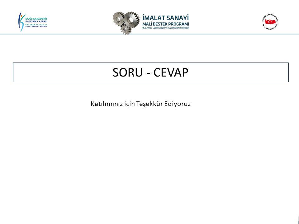 SORU - CEVAP Katılımınız için Teşekkür Ediyoruz
