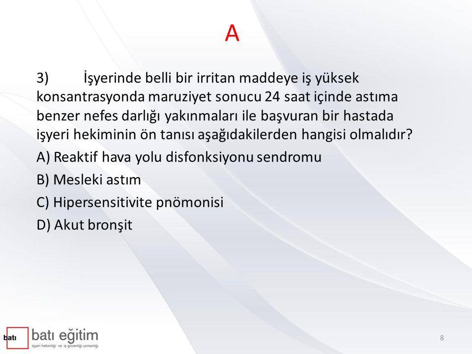 A 42)Aşağıdakilerden hangisi işyeri hekimlerinin sağlık gözetimi kapsamındaki görevlerinden birisi değildir.