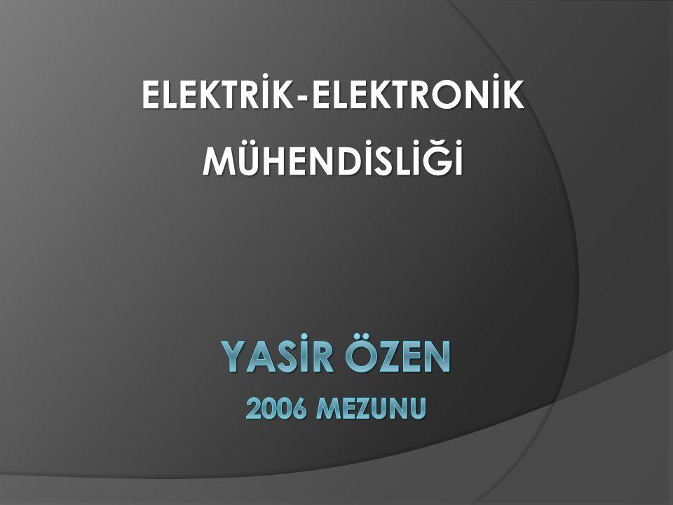ELEKTRİK-ELEKTRONİKMÜHENDİSLİĞİ