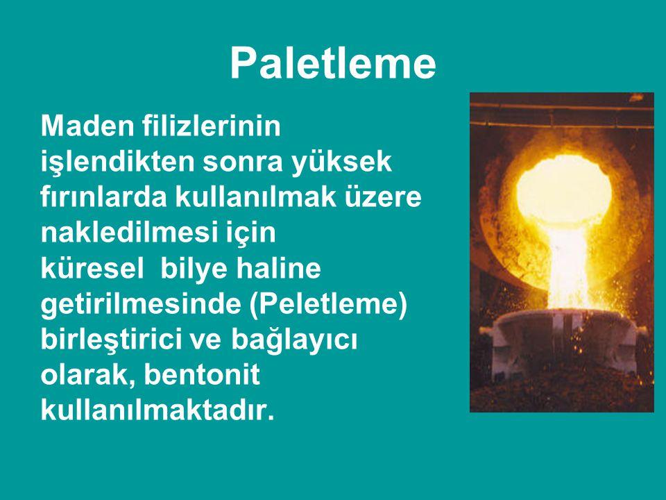 Paletleme Maden filizlerinin işlendikten sonra yüksek fırınlarda kullanılmak üzere nakledilmesi için küresel bilye haline getirilmesinde (Peletleme) b