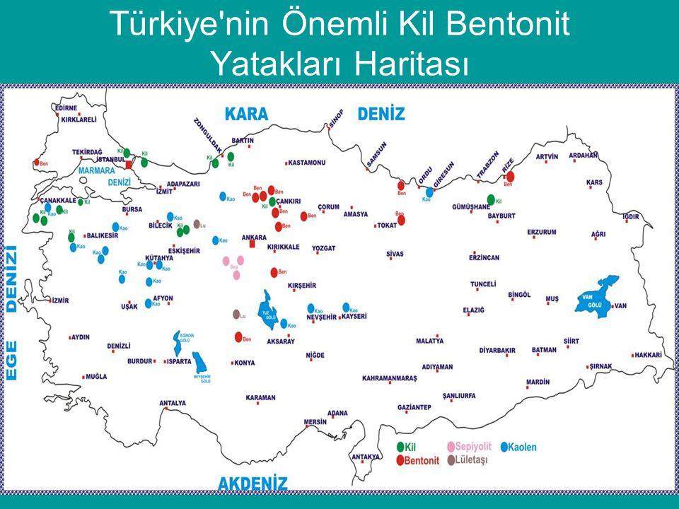 Türkiye'nin Önemli Kil Bentonit Yatakları Haritası •