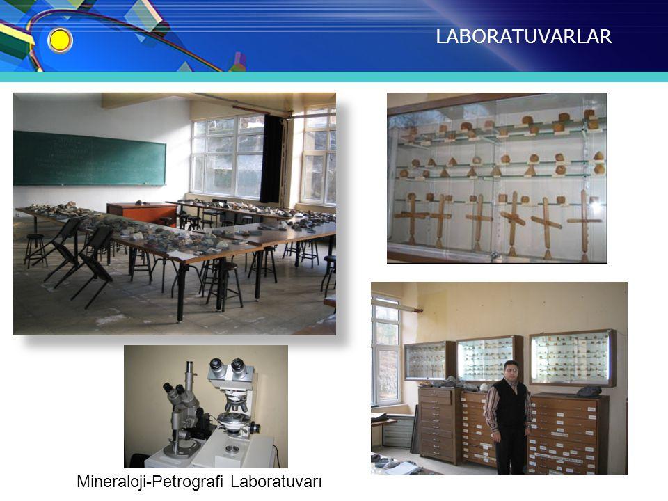 LABORATUVARLAR Mineraloji-Petrografi Laboratuvarı