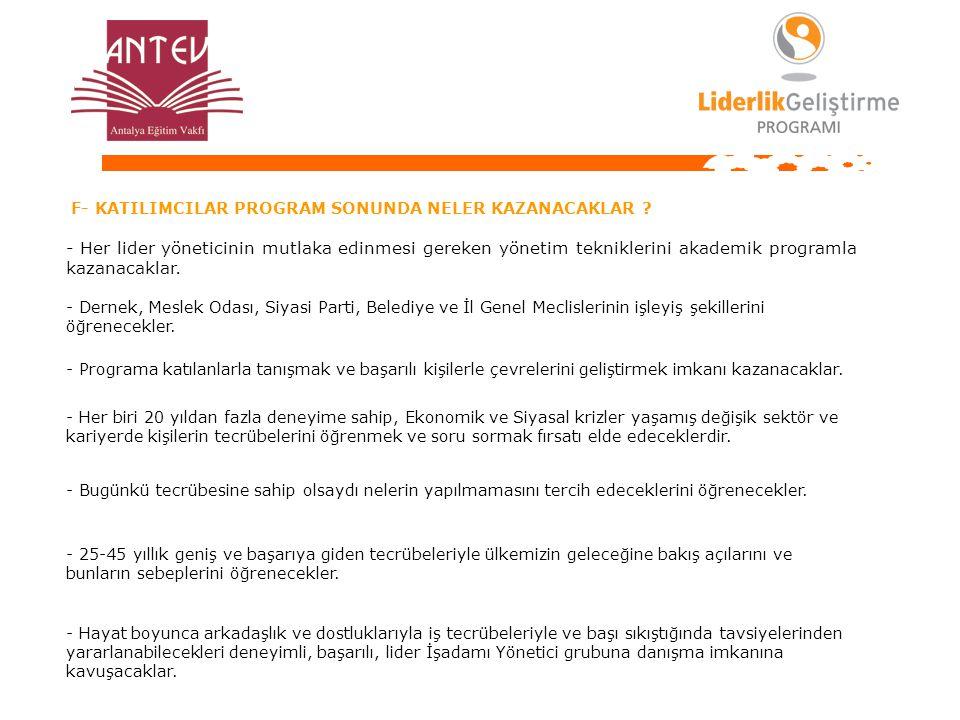 PROJE GÖREVLİLERİ Arif SELÇUK - ANTEV Yönetim Kurulu Başkanı İş Geçmişi: İlkokul, Ortaokul ve lise öğrenimini Isparta'da tamamladı.