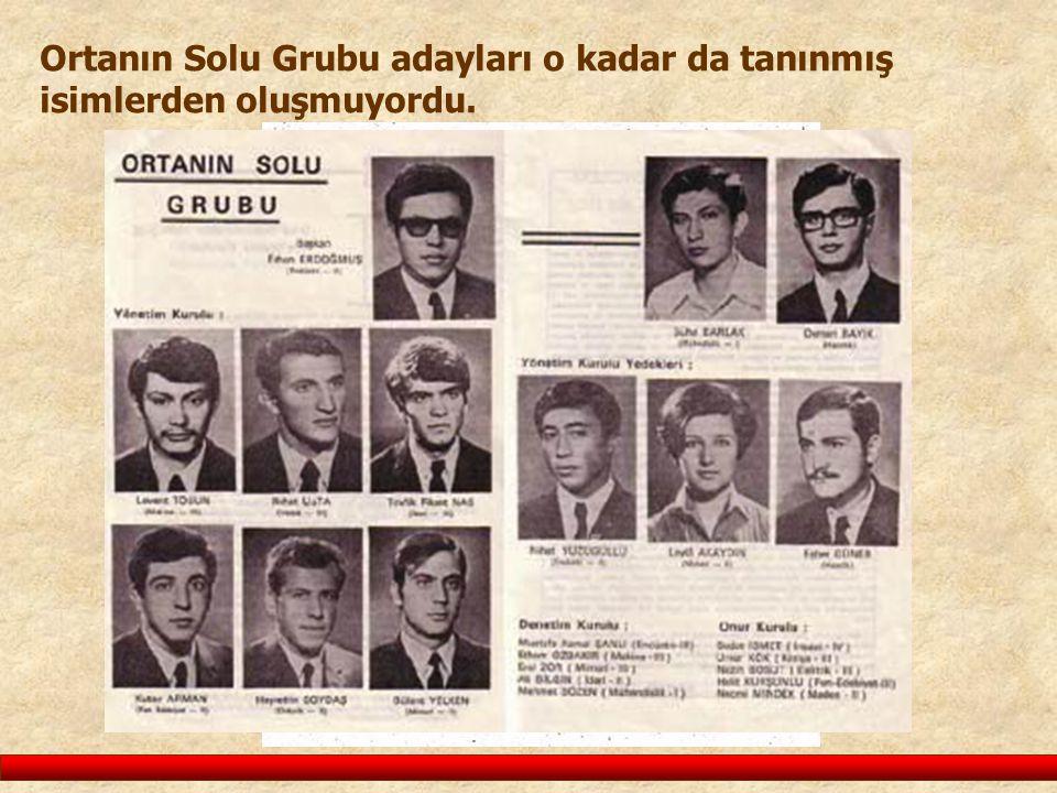 Ortanın Solu Grubu adayları o kadar da tanınmış isimlerden oluşmuyordu.