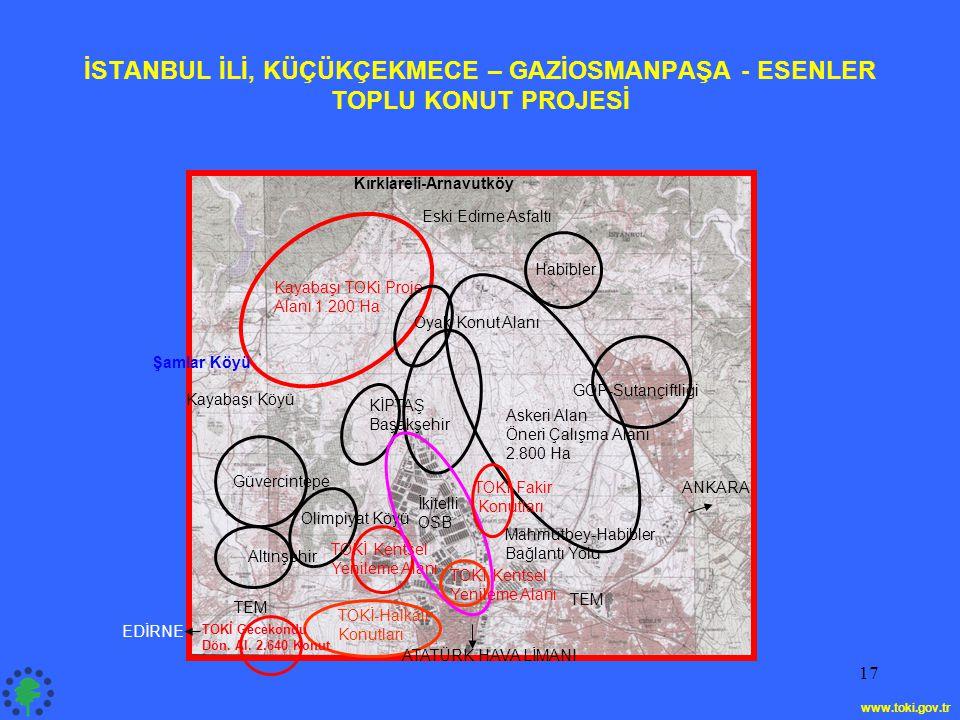 17 Kırklareli-Arnavutköy Eski Edirne Asfaltı Habibler GOP-Sutançiftliği Mahmutbey-Habibler Bağlantı Yolu Altınşehir ANKARA Kayabaşı TOKi Proje Alanı 1
