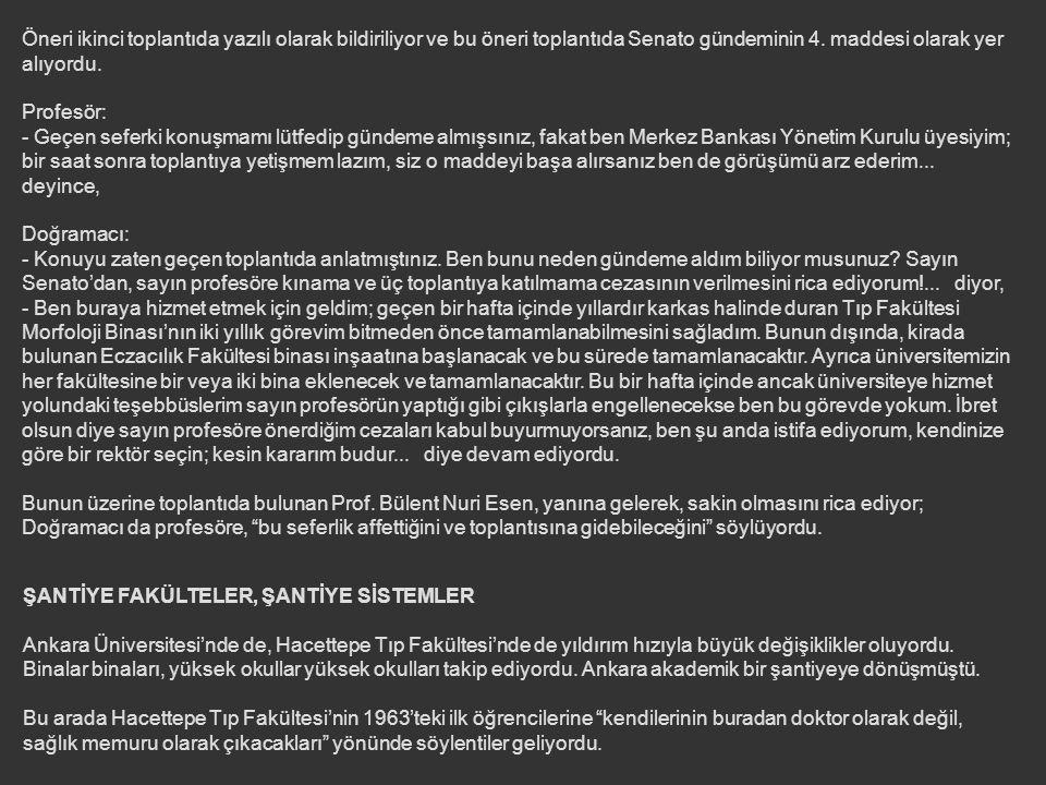 Üniversite Genel Sekreter'i Muzaffer Üçdoğan: - Yarın öğleden sonra Ziraat Fakültesi'ndeki Rektörlük Binası'na tebrike gelecekler; çay pasta falan haz