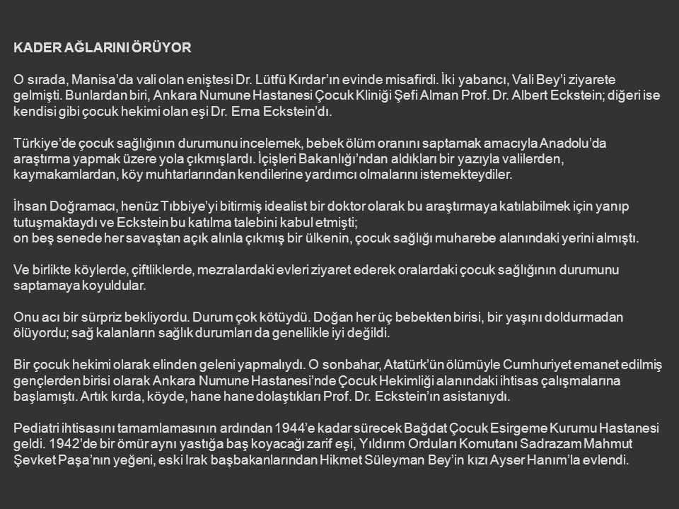 Lozan Antlaşması'ndan sonra Musul, dolayısıyla Erbil ana vatandan kopmuştu; ilkokuldaki, yani Erbil İpdidaiyesi'nde Türkmen öğretmenleri Sağır Mehmet