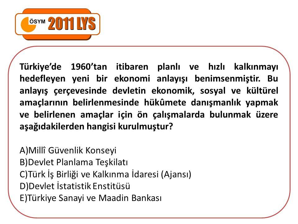 Türkiye'de 1960'tan itibaren planlı ve hızlı kalkınmayı hedefleyen yeni bir ekonomi anlayışı benimsenmiştir. Bu anlayış çerçevesinde devletin ekonomik
