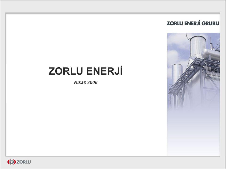 ZORLU ENERJİ Nisan 2008