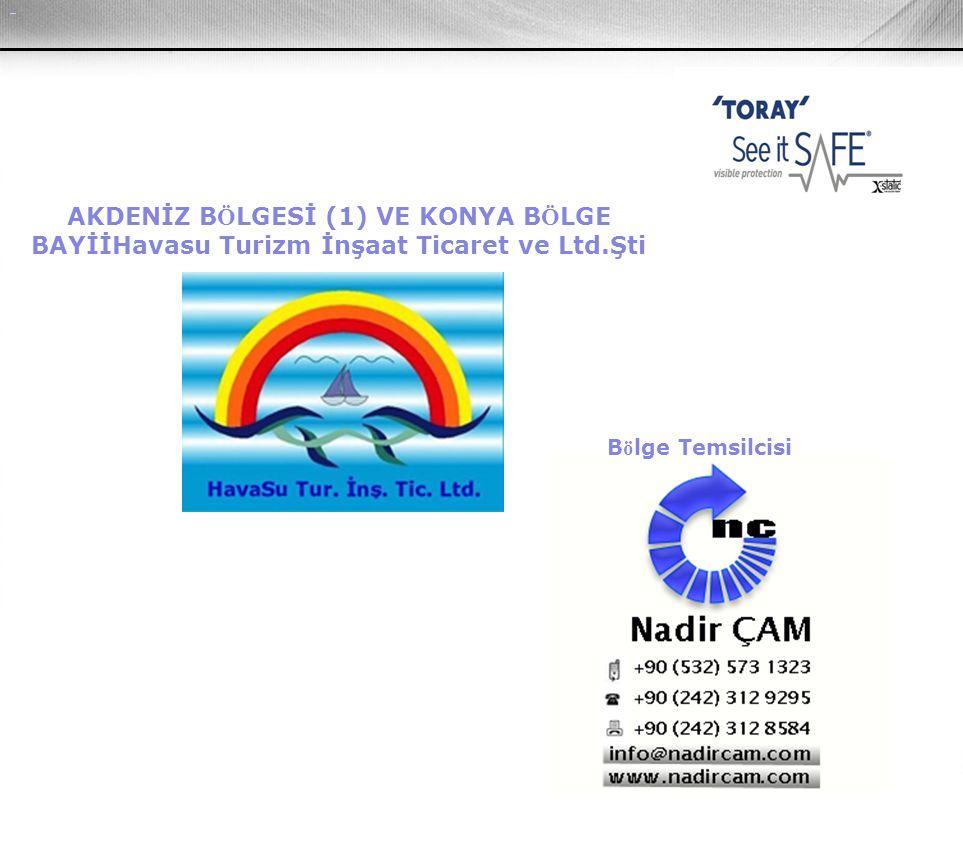 AKDENİZ B Ö LGESİ (1) VE KONYA B Ö LGE BAYİİHavasu Turizm İnşaat Ticaret ve Ltd.Şti B ö lge Temsilcisi