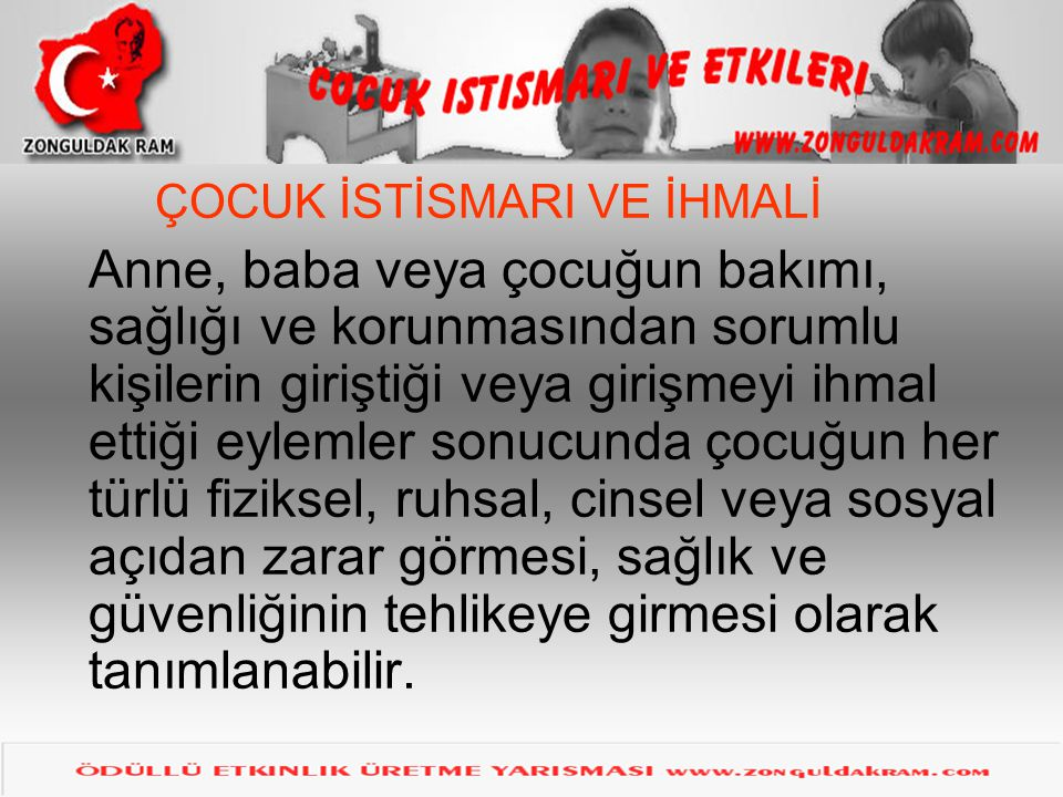 İHMAL VE İSTİSMARDA RİSK FAKTÖRLERİ I.