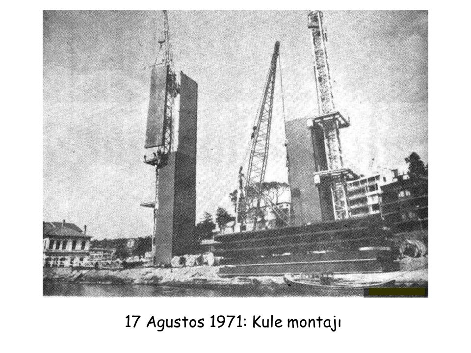 17 Agustos 1971: Kule montajı