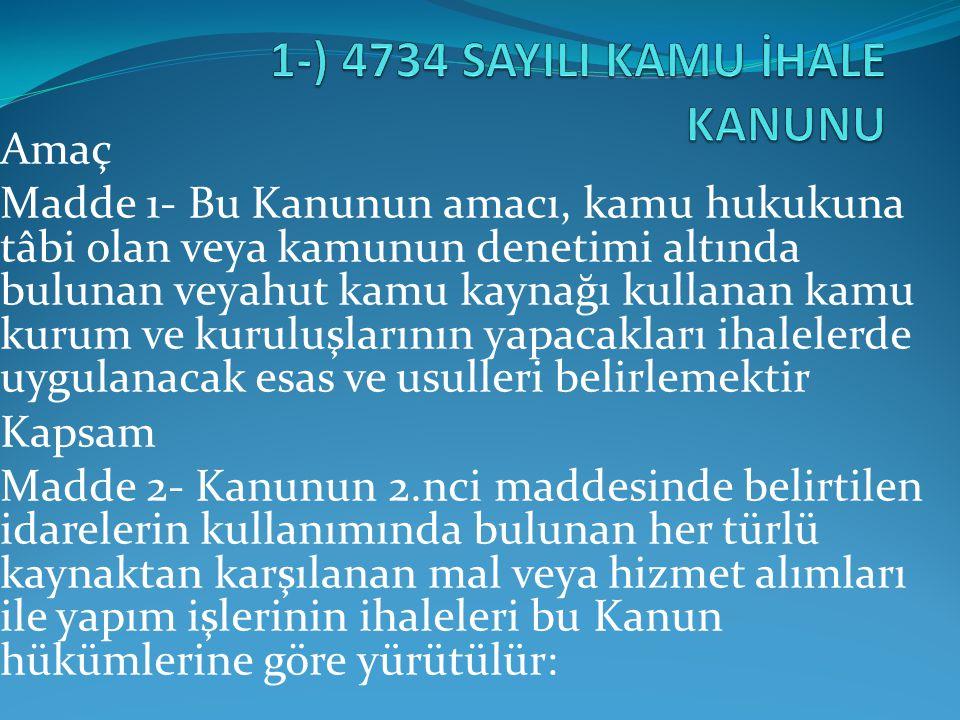 İLANIN UYGUN OLMAMASI 4734'ün 13 (ilan süre ve kuralları) ve 24.