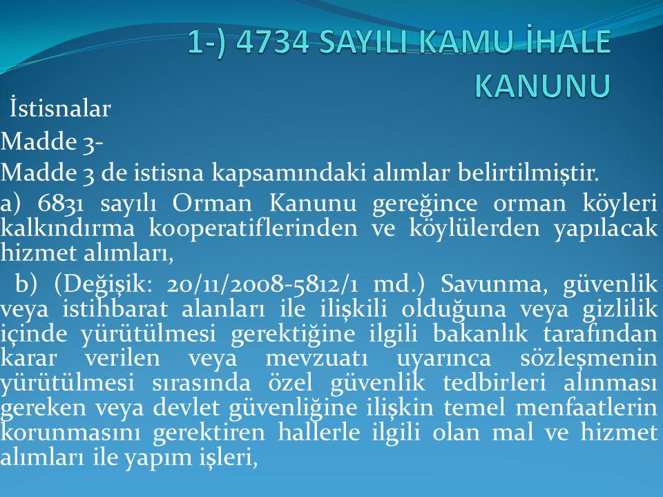 İHALE KOMİSYONU ÇALIŞMALARI BİRİNCİ AŞAMA (AÇIK OTURUM) 3.