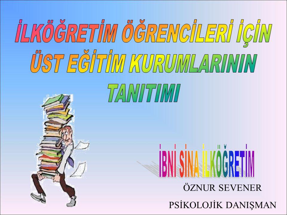 ÖZNUR SEVENER PSİKOLOJİK DANIŞMAN