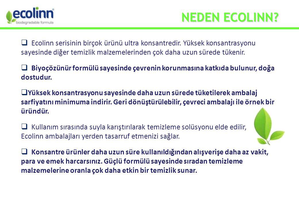  Ecolinn serisinin birçok ürünü ultra konsantredir.