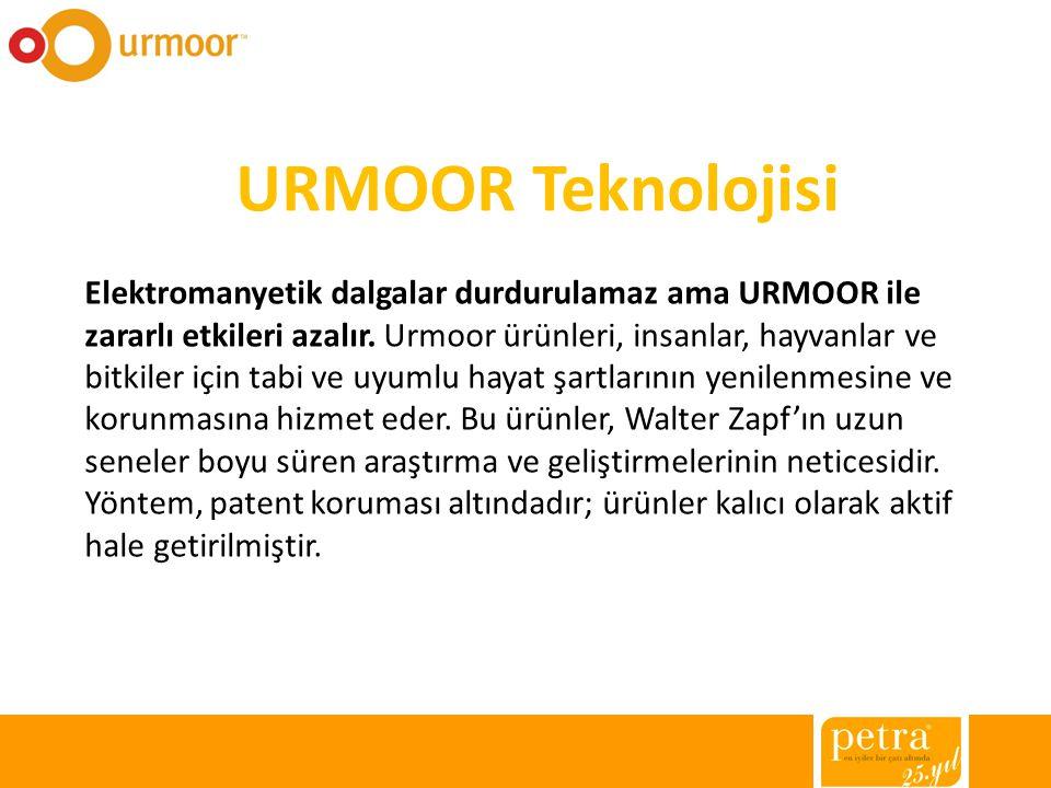 URMOOR Teknolojisi Elektromanyetik dalgalar durdurulamaz ama URMOOR ile zararlı etkileri azalır. Urmoor ürünleri, insanlar, hayvanlar ve bitkiler için