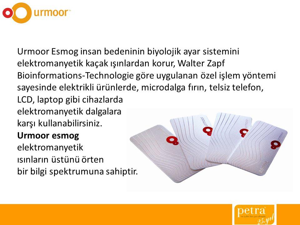Urmoor Esmog insan bedeninin biyolojik ayar sistemini elektromanyetik kaçak ışınlardan korur, Walter Zapf Bioinformations-Technologie göre uygulanan ö