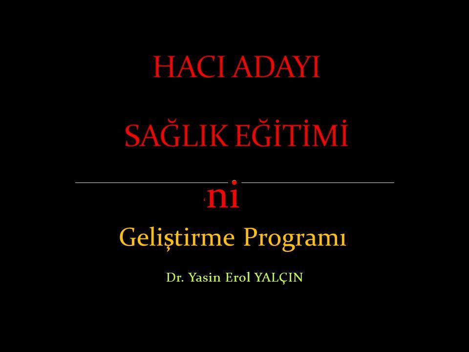 Dr. Yasin Erol YALÇIN Geliştirme Programı ' ni