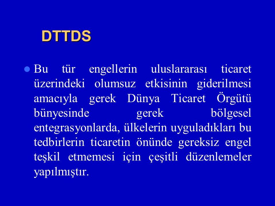 DTTDS  Bu tür engellerin uluslararası ticaret üzerindeki olumsuz etkisinin giderilmesi amacıyla gerek Dünya Ticaret Örgütü bünyesinde gerek bölgesel entegrasyonlarda, ülkelerin uyguladıkları bu tedbirlerin ticaretin önünde gereksiz engel teşkil etmemesi için çeşitli düzenlemeler yapılmıştır.