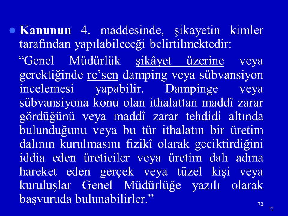 72  Kanunun 4.