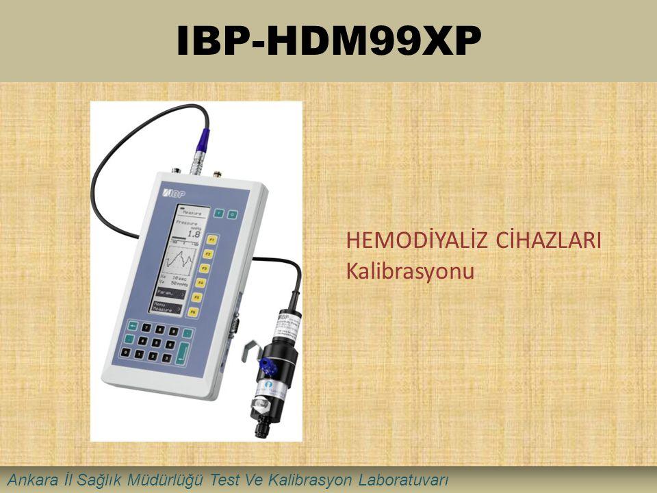 IBP-HDM99XP HEMODİYALİZ CİHAZLARI Kalibrasyonu Ankara İl Sağlık Müdürlüğü Test Ve Kalibrasyon Laboratuvarı