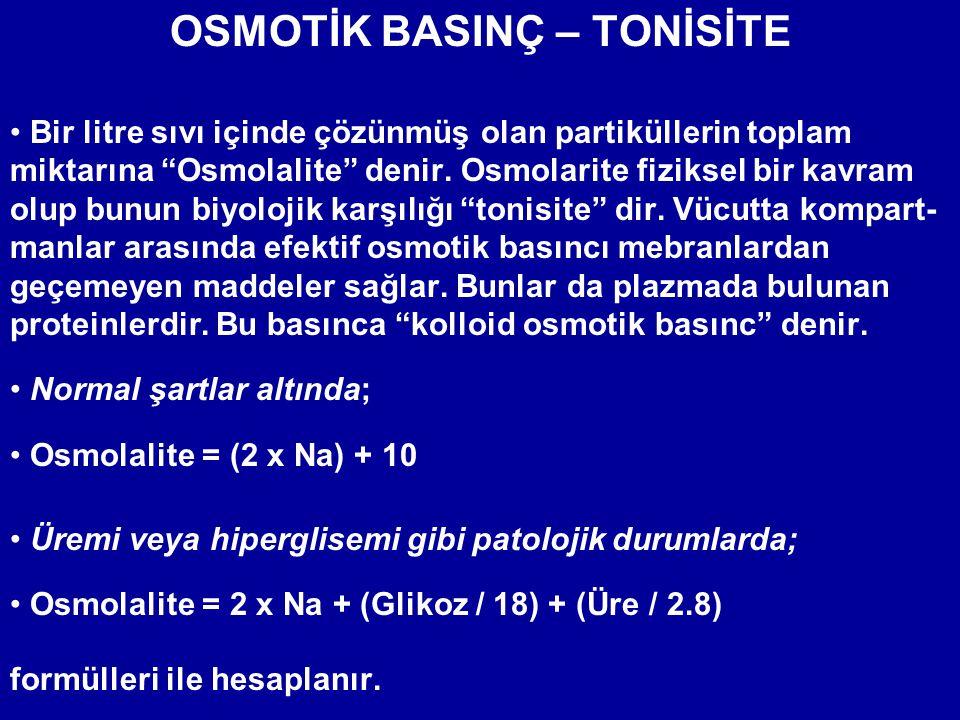 """OSMOTİK BASINÇ – TONİSİTE • Bir litre sıvı içinde çözünmüş olan partiküllerin toplam miktarına """"Osmolalite"""" denir. Osmolarite fiziksel bir kavram olup"""