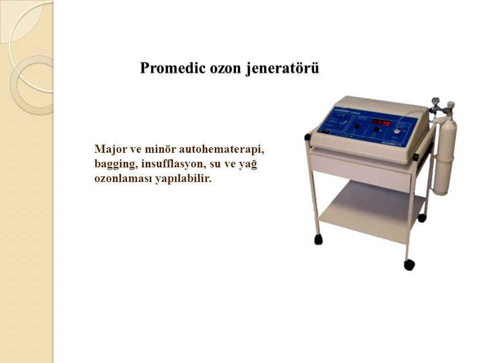 Promedic ozon jeneratörü Promedic ozon jeneratörü Major ve minör autohematerapi, bagging, insufflasyon, su ve yağ ozonlaması yapılabilir.
