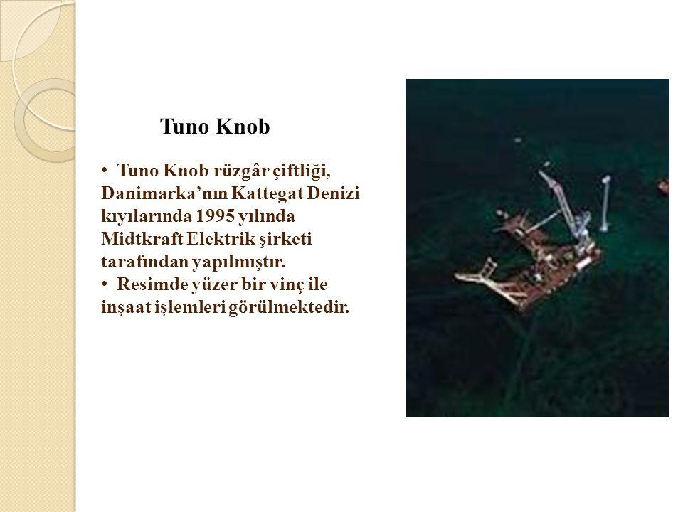 Tuno Knob • Tuno Knob rüzgâr çiftliği, Danimarka'nın Kattegat Denizi kıyılarında 1995 yılında Midtkraft Elektrik şirketi tarafından yapılmıştır. • Res