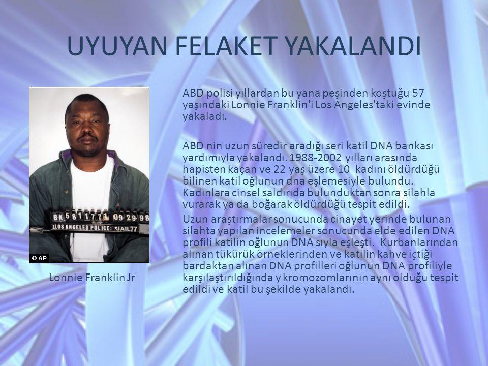 UYUYAN FELAKET YAKALANDI ABD polisi yıllardan bu yana peşinden koştuğu 57 yaşındaki Lonnie Franklin'i Los Angeles'taki evinde yakaladı. ABD nin uzun s