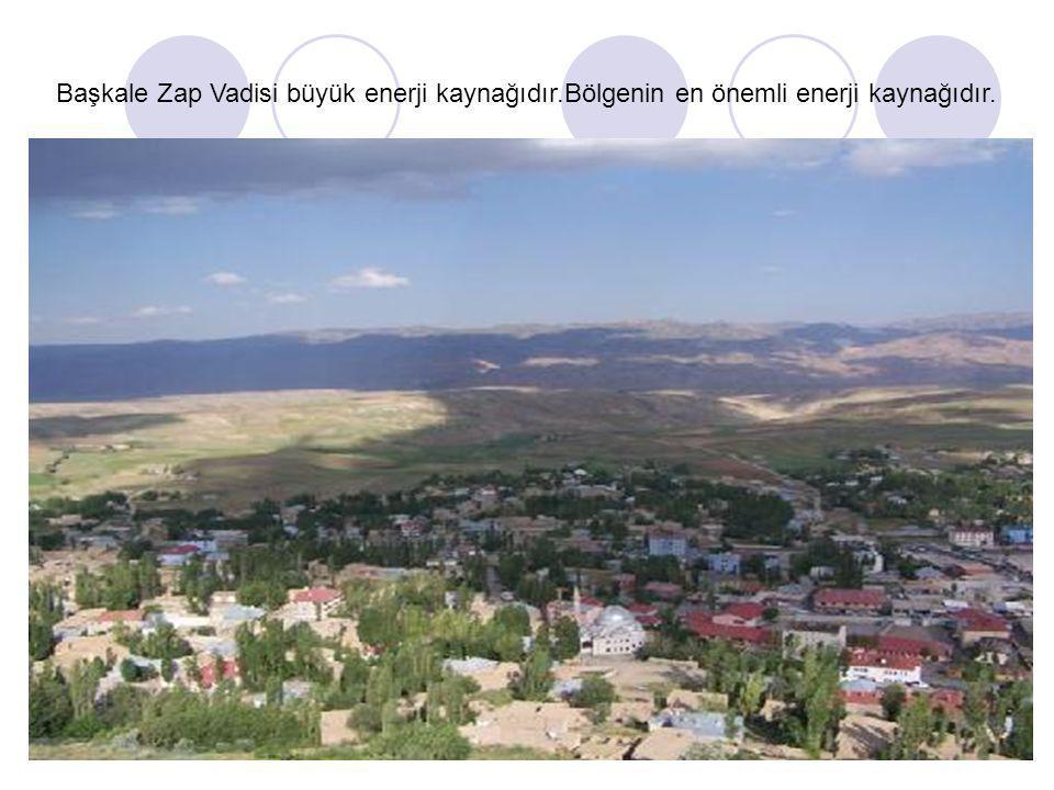 Başkale Zap Vadisi büyük enerji kaynağıdır.Bölgenin en önemli enerji kaynağıdır.