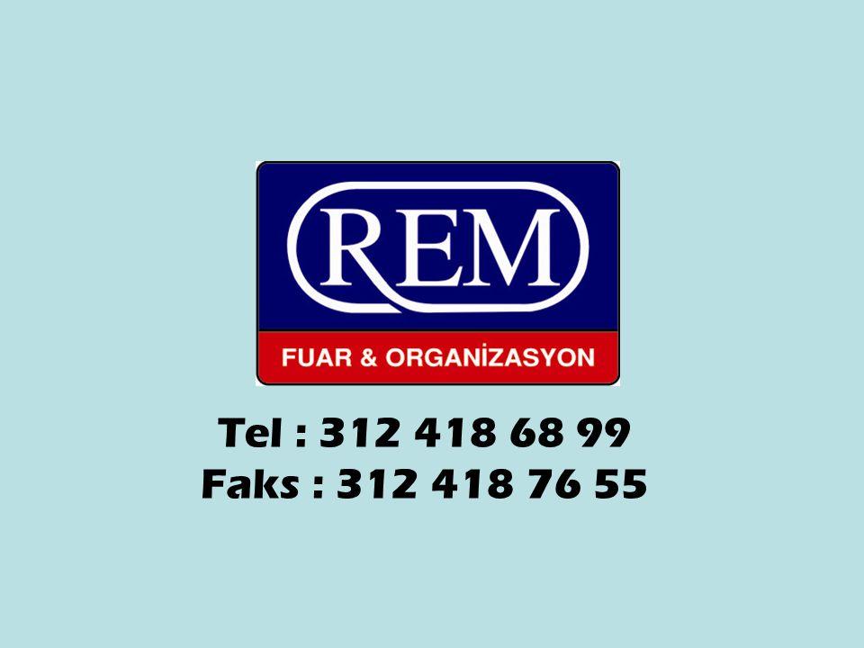 Tel : 312 418 68 99 Faks : 312 418 76 55