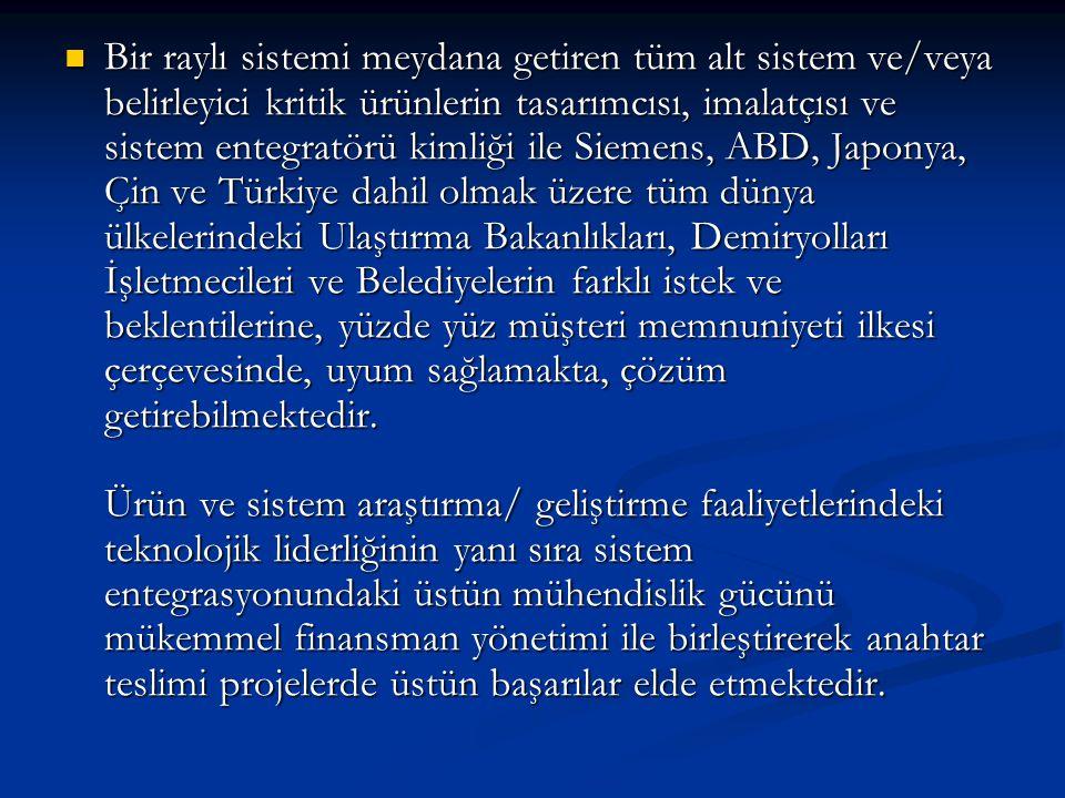-Ulaşım sistemleri olarak Türkiye de lider firma olmanın yanında güven veren bir kuruluş olmak.