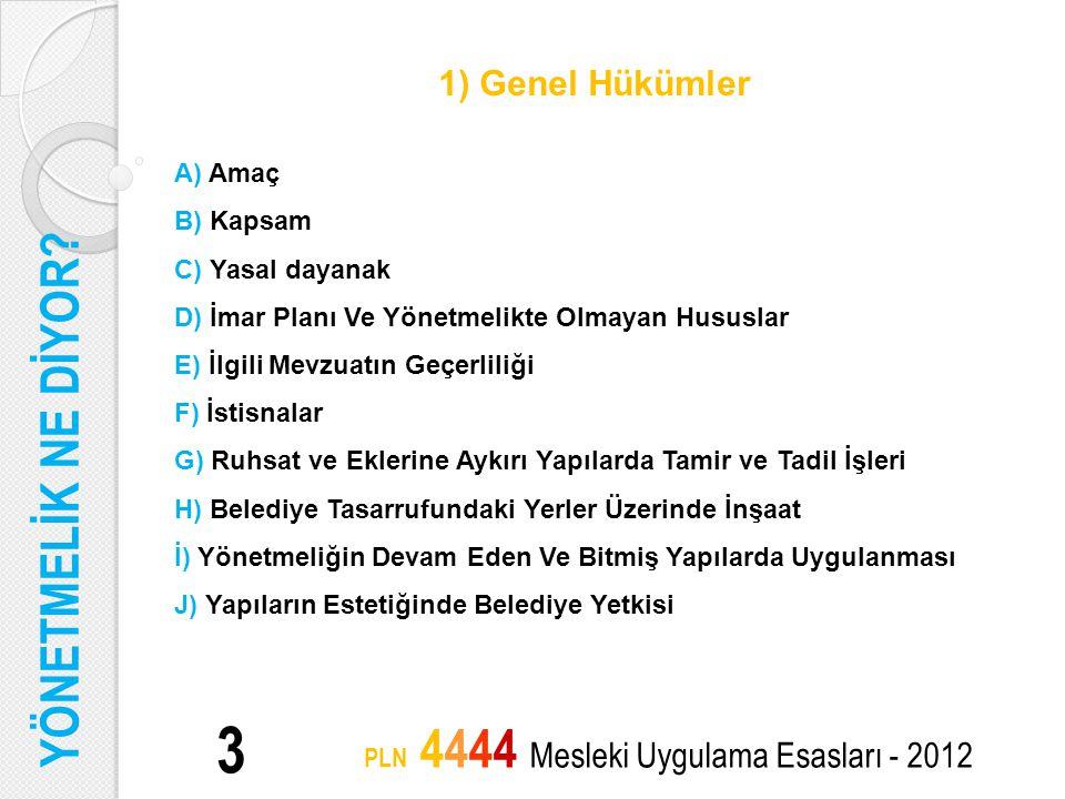 SONUÇ 24 PLN 4444 Mesleki Uygulama Esasları - 2012 İzmir Büyükşehir Belediyesi Tip İmar Yönetmeliği genel hatlarıyla incelendiğinde; hazırlanan yönetmelikte yapılaşma koşulları, yapılara ilişkin çeşitli ayrıntılarda detaylı bir irdeleme yapıldığı ve bu doğrultuda standartların belirlendiğini görmekteyiz.