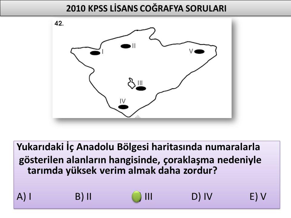 Yukarıdaki İç Anadolu Bölgesi haritasında numaralarla gösterilen alanların hangisinde, çoraklaşma nedeniyle tarımda yüksek verim almak daha zordur? A)