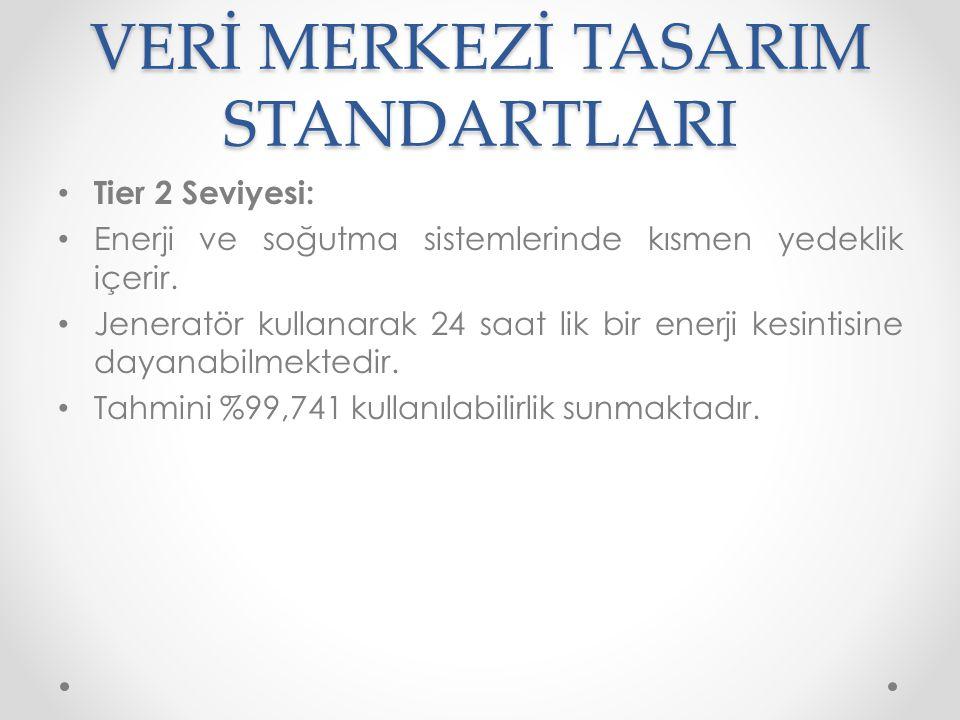 VERİ MERKEZİ TASARIM STANDARTLARI • Tier 3 Seviyesi: • Yedek elektrik şebekesi içerir.