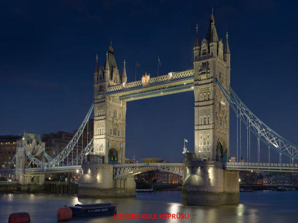 LONDRA KULE KÖPRÜSÜ