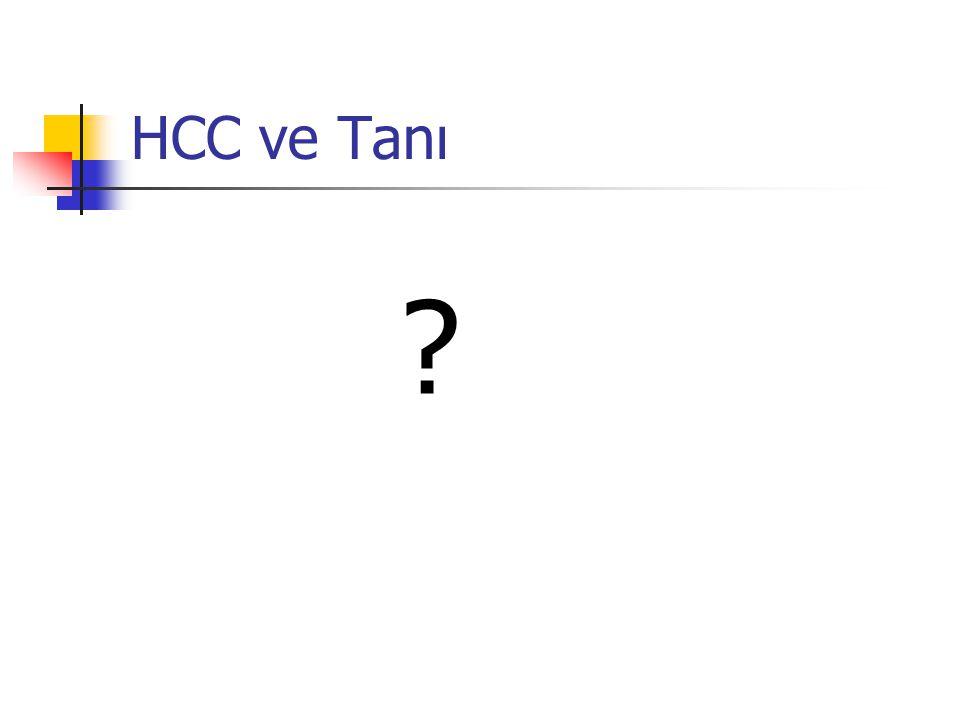 HCC ve Tanı ?